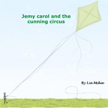Jemy carol and the cunning circus
