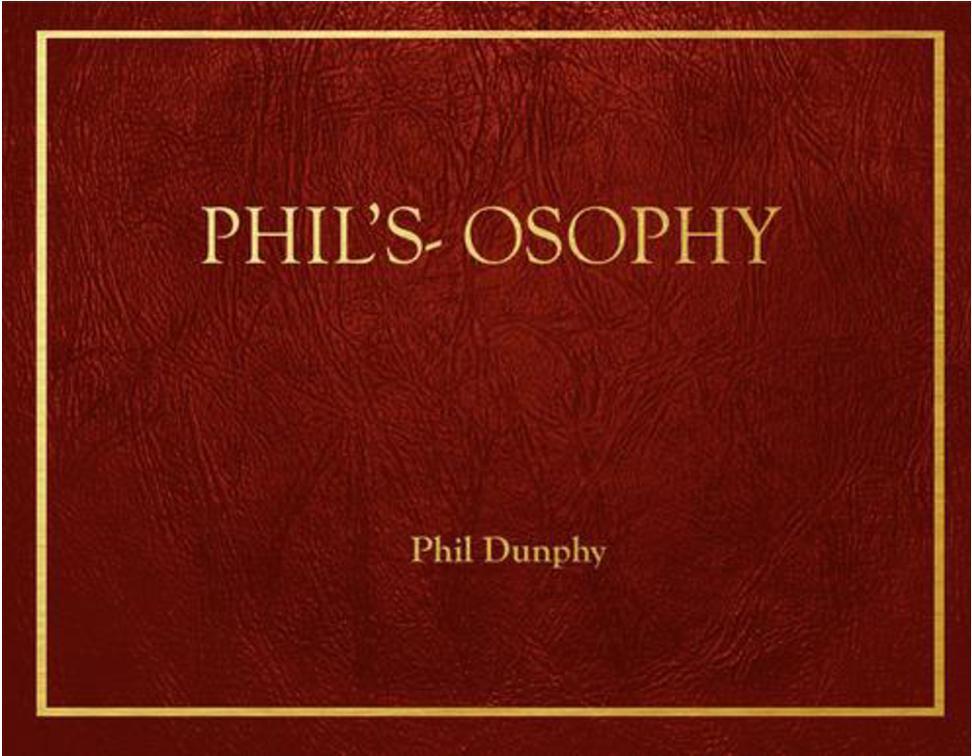 phil u0026 39 s-osophy