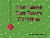 The Twelve Days Before Christmas