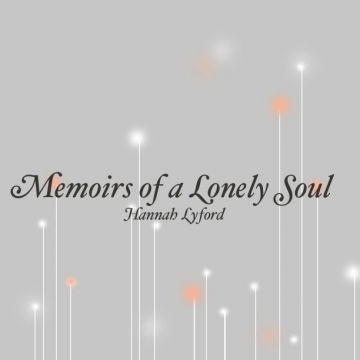 Memoirs of a Lonely Soul