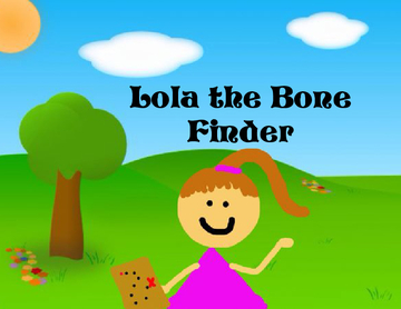 Lola the Bone Finder