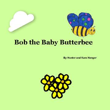 Bob the Baby Butterbee