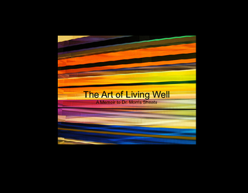 The Art of Living Well