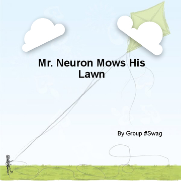 Mr. Neuron Mows His Lawn