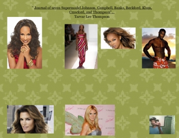 """ Journal of seven Supermodels Johnson, campbell, Beckford, Banks, Crawford, klum, and Thompson""..."