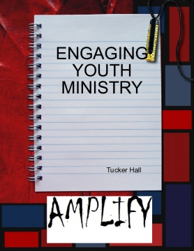 Engaging Youth Ministry