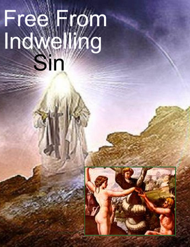 Free From Indwelling Sin