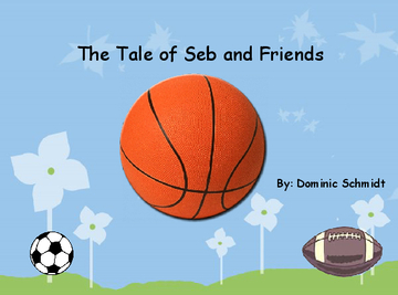 The Tale of Seb and Friends