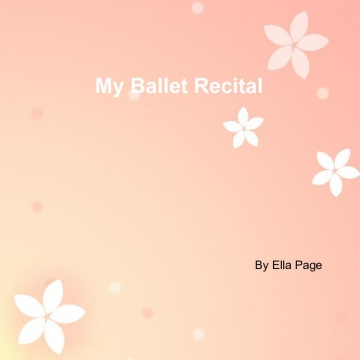 My ballet recital