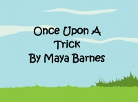 Once Upon A Trick