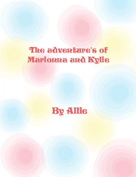 The adventures of Marionna and Kylie