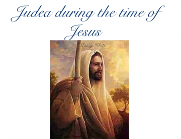 Judea During the time of Jesus