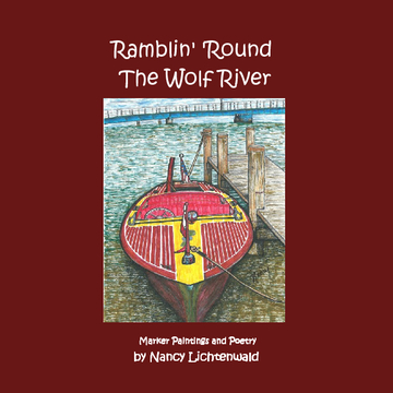 Ramblin' 'Round The Wolf River