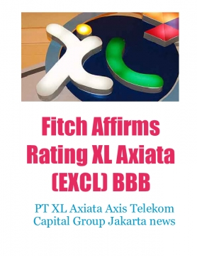 Fitch Affirms Rating XL Axiata (EXCL) BBB