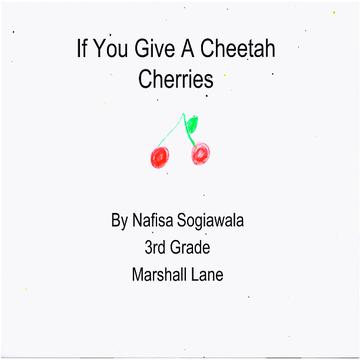 If You Give a Cheeta Cherries