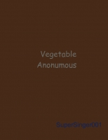 Vegetable Anonymous
