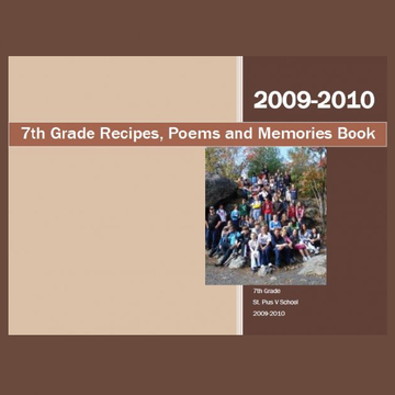 7th Grade Recipes, Poems and Memories Book