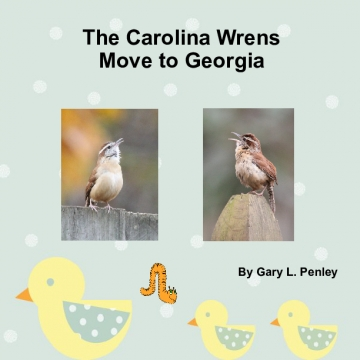 The Carolina Wrens Move to Georgia