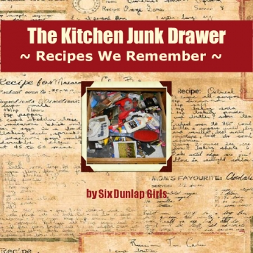 The Kitchen Junk Drawer: Recipes We Remember