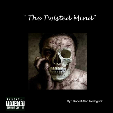 """The Twisted Mind"""