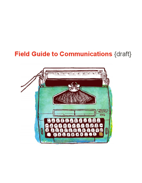 Field Guide to Communications