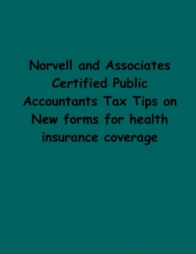 Norvell and Associates Certified Public Accountants Tax Tips on New forms for health insurance coverage