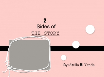 2 Sides of THE STORY