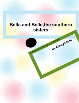 Bella and Belle,the southern sisters