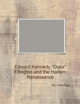 "Edward  Kennedy ""Duke"" Ellington and the Harlem Renaissance"