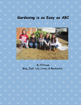 Gardening is as Easy as ABC