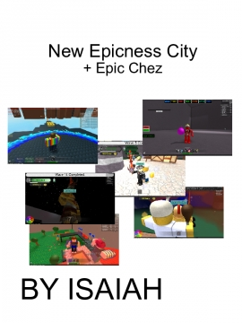 New Epicness City+Epic Chez