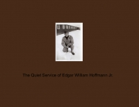 The Quiet Service of Edgar William Hoffmann Jr