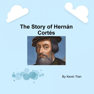 The Story of Hernán Cortés