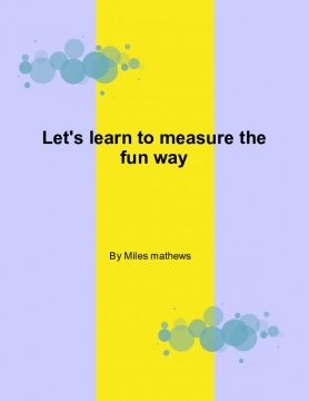 Let's learn to measure the fun way