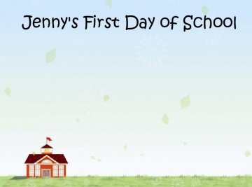Jenny's First Day of School