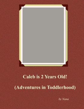 Caleb is 2 Years Old!