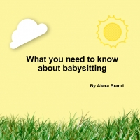 What you need to know about babysitting
