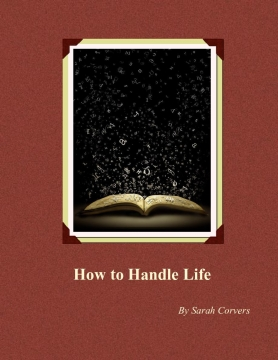 How to Handle Life
