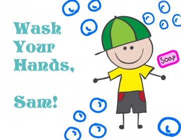 Wash Your Hands, Sam!