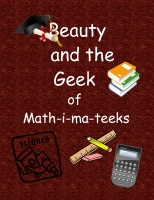 Beauty and the Geek of Math-i-ma-teeks