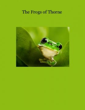 The Frogs of Thorne