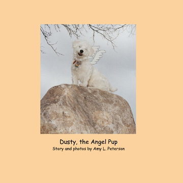 Dusty, the Angel Pup