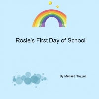 Rosie's First Day Of School