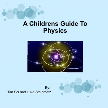 A Childrens Guide To Physics
