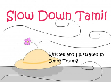 Slow Down Tami!