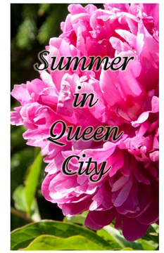 Summer in Queen City
