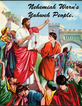Nehemiah Warn's Yahweh People