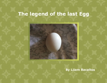 The legend of the last EGG