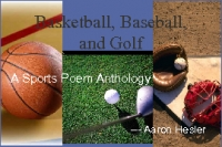 Basketball, Baseball, and Golf