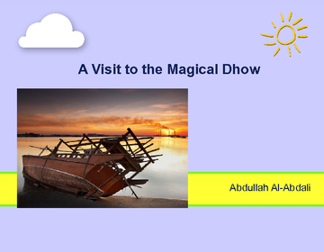 A Visit to the Magical Dhow